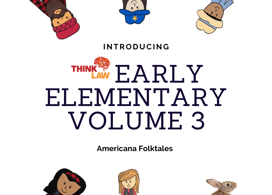 AMERICANA FOLKTALES [thinkLaw EARLY ELEMENTARY VOL.3]